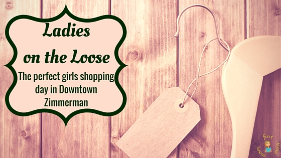 Ladies-on-the-Loose-The-perfect-girls-shopping-day-in-downtown-Zimmerman.jpg